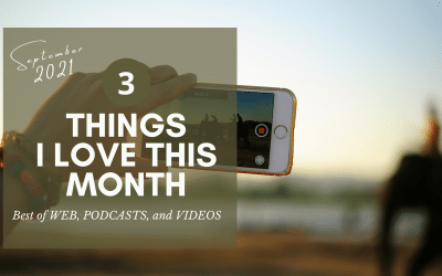 My Favourite Podcasts, Video and Articles for September 2021