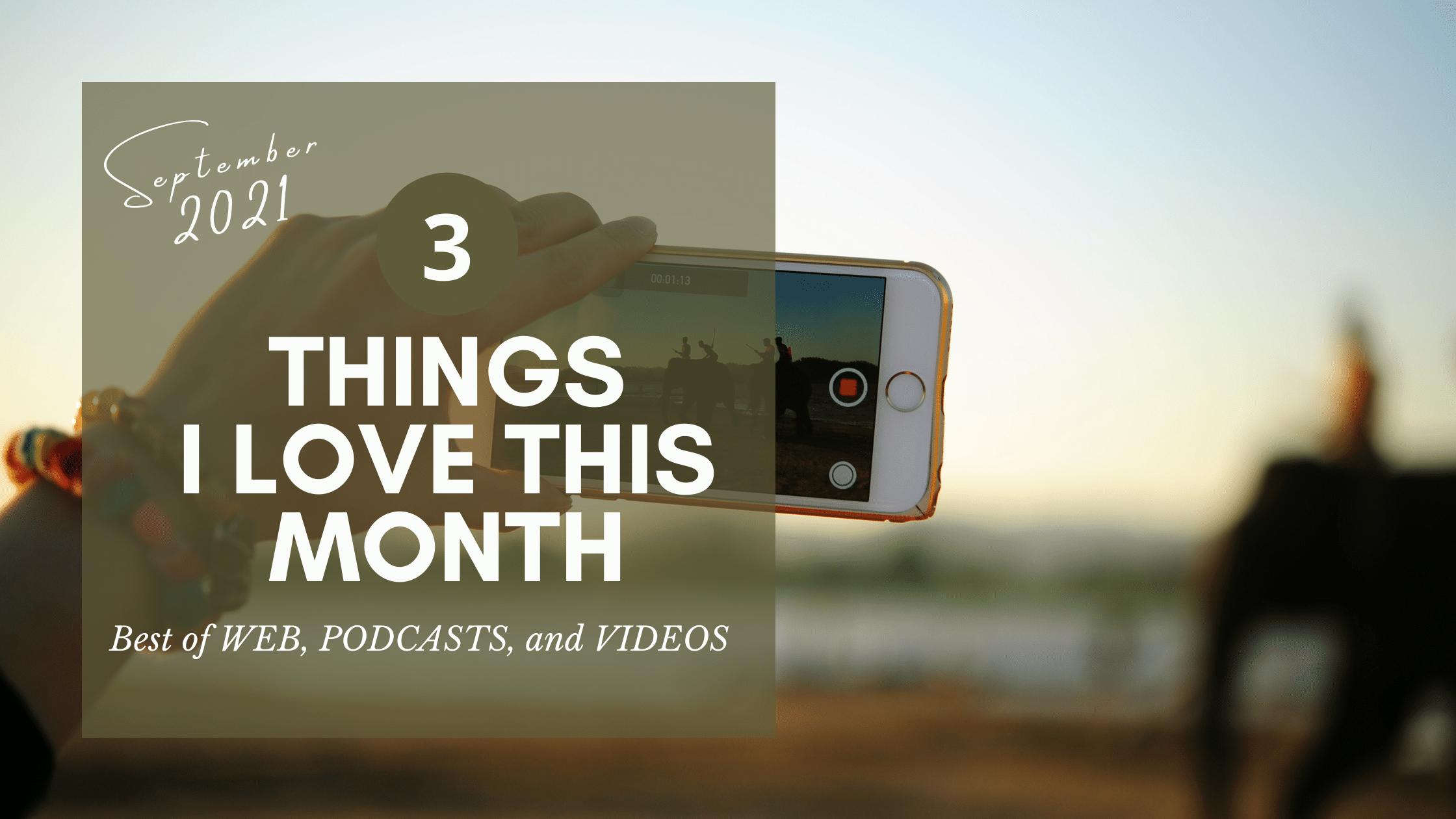 3 things i love - blog