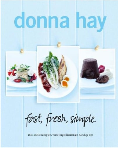 Fast, fresh, simple Donna Hay