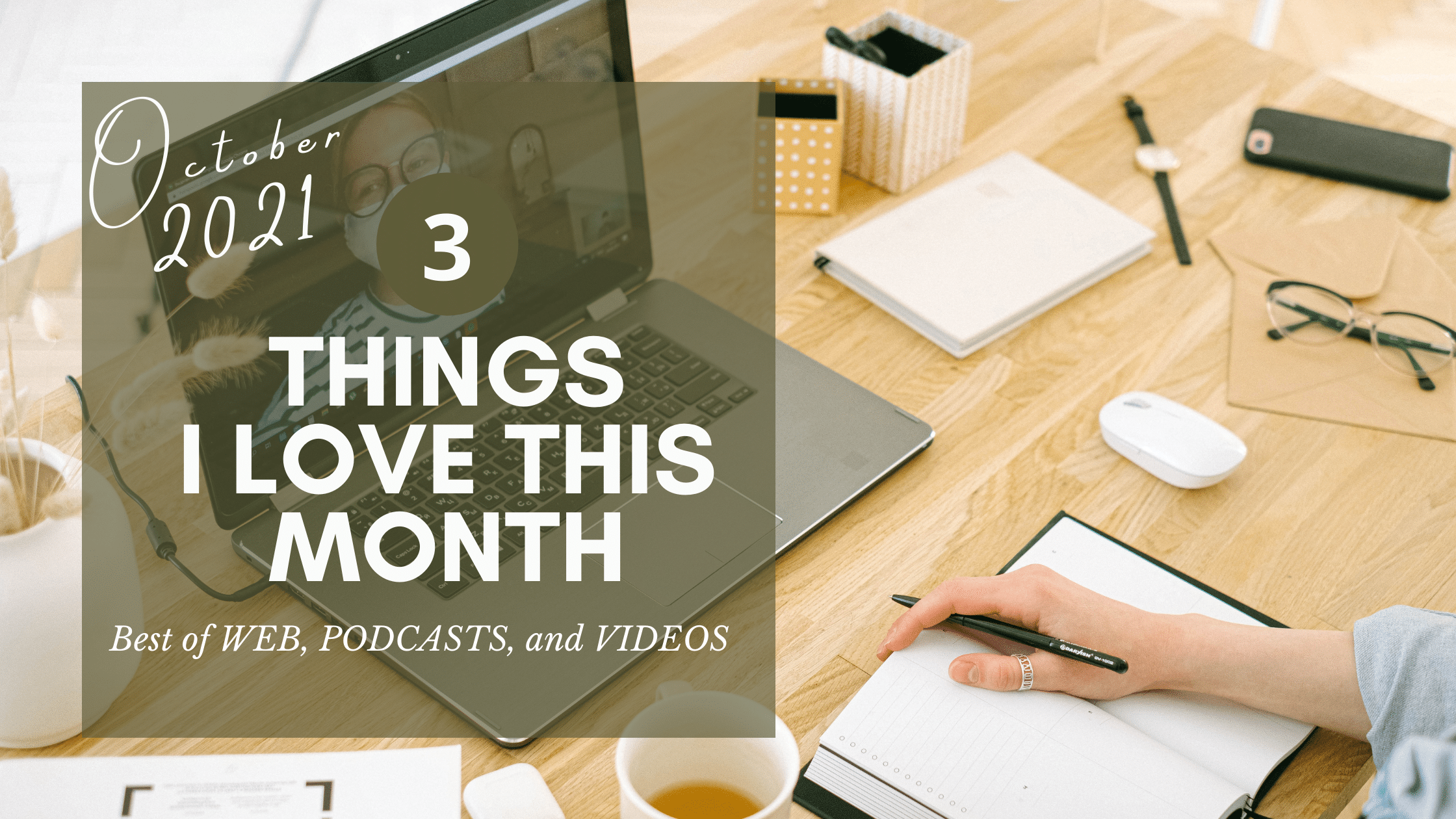 Best Podcast Video and Blogs